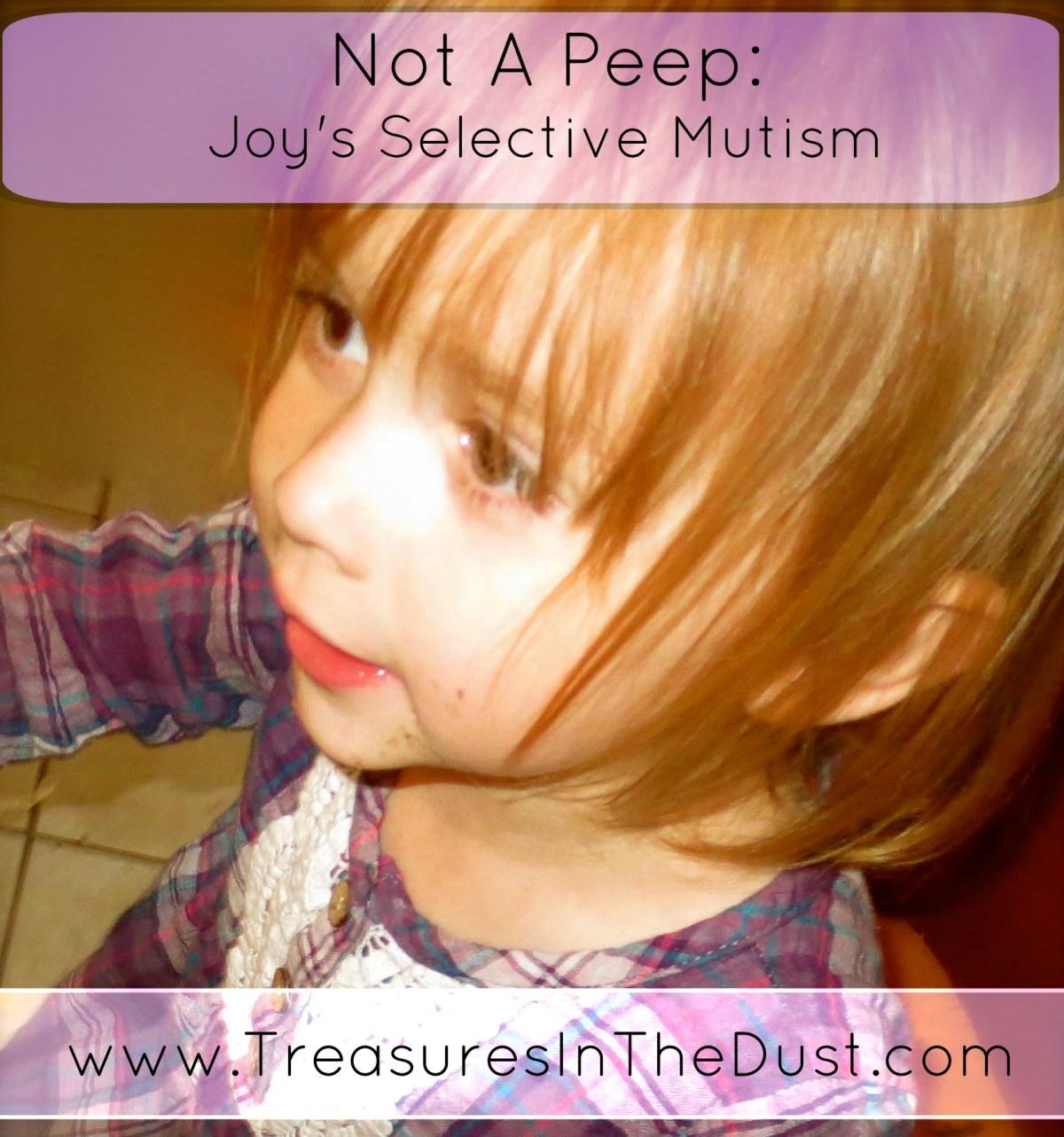 Not A Peep: Joy's Selective Mutism