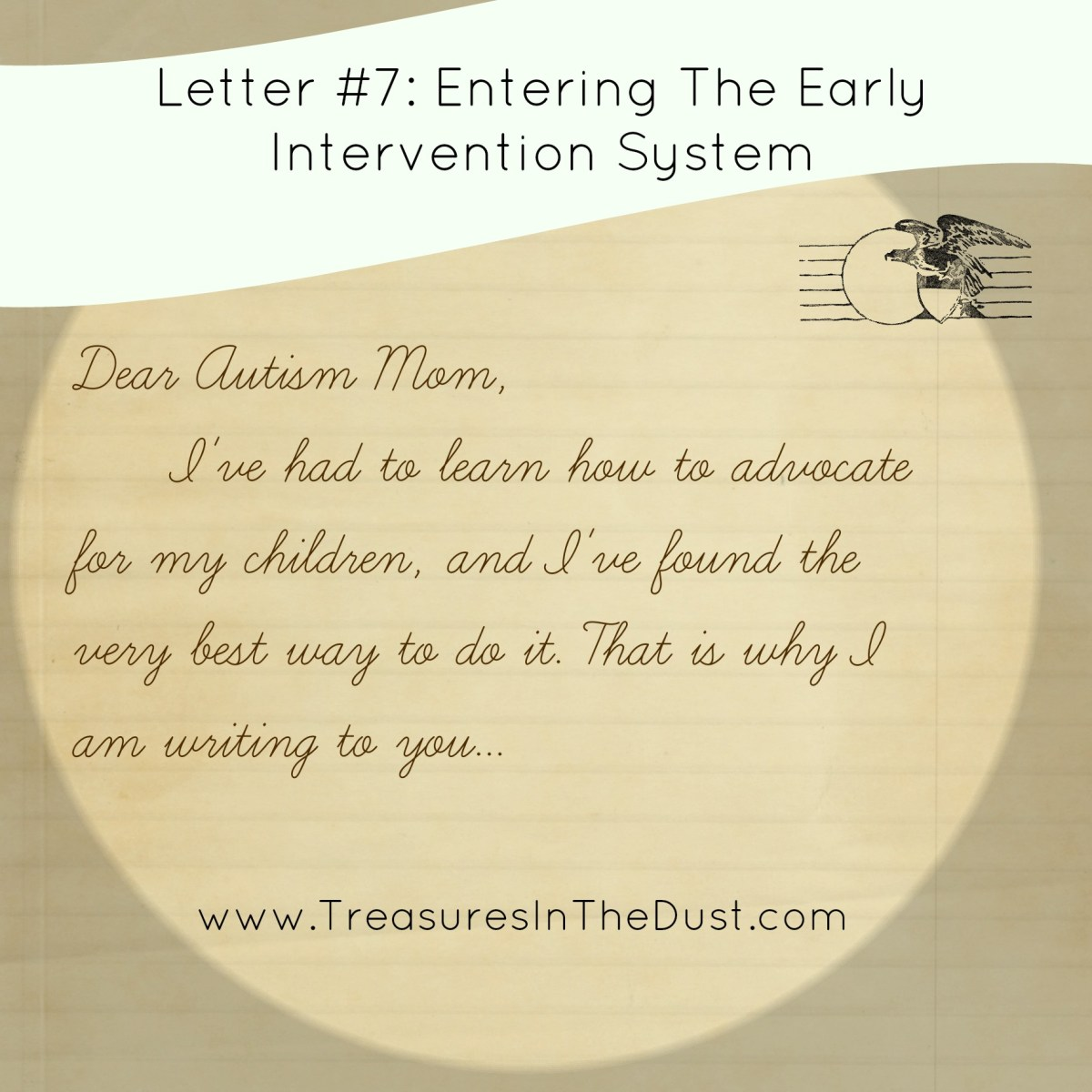 Letter #7: Entering The Early Intervention System