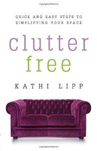 Clutter-Free-by-Kathi-Lipp
