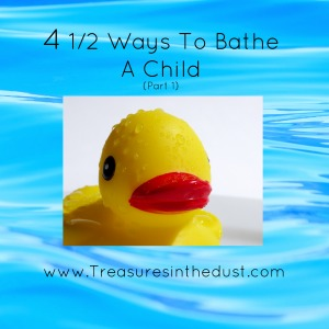 4 1/2 Ways To Bathe A Child (Part 1)