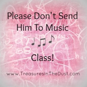 Please Don't Send Him To Music Class