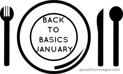 Back To Basics January _ Uproot from Oregon