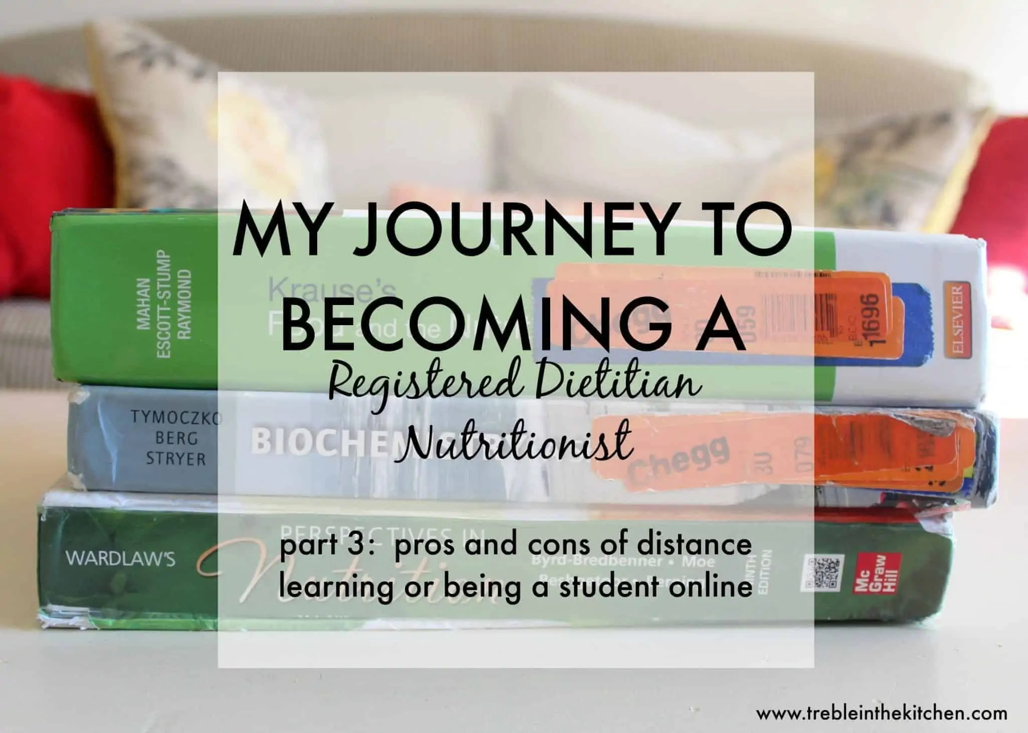Distance Learning How to Become a Registered Dietitian Nutritionist from Treble in the Kitchen