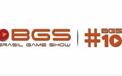 Vem pra #BGS10!!! | Confira o que vai rolar nos 5 dias de evento