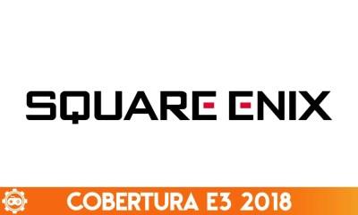 Cobertura E3 2018   Confira os destaques da conferência da Square Enix