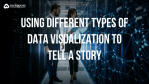 different types of data visualization