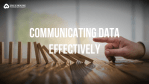 how to communicate data effectively