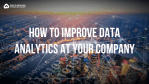 how to improve data analytics at your company
