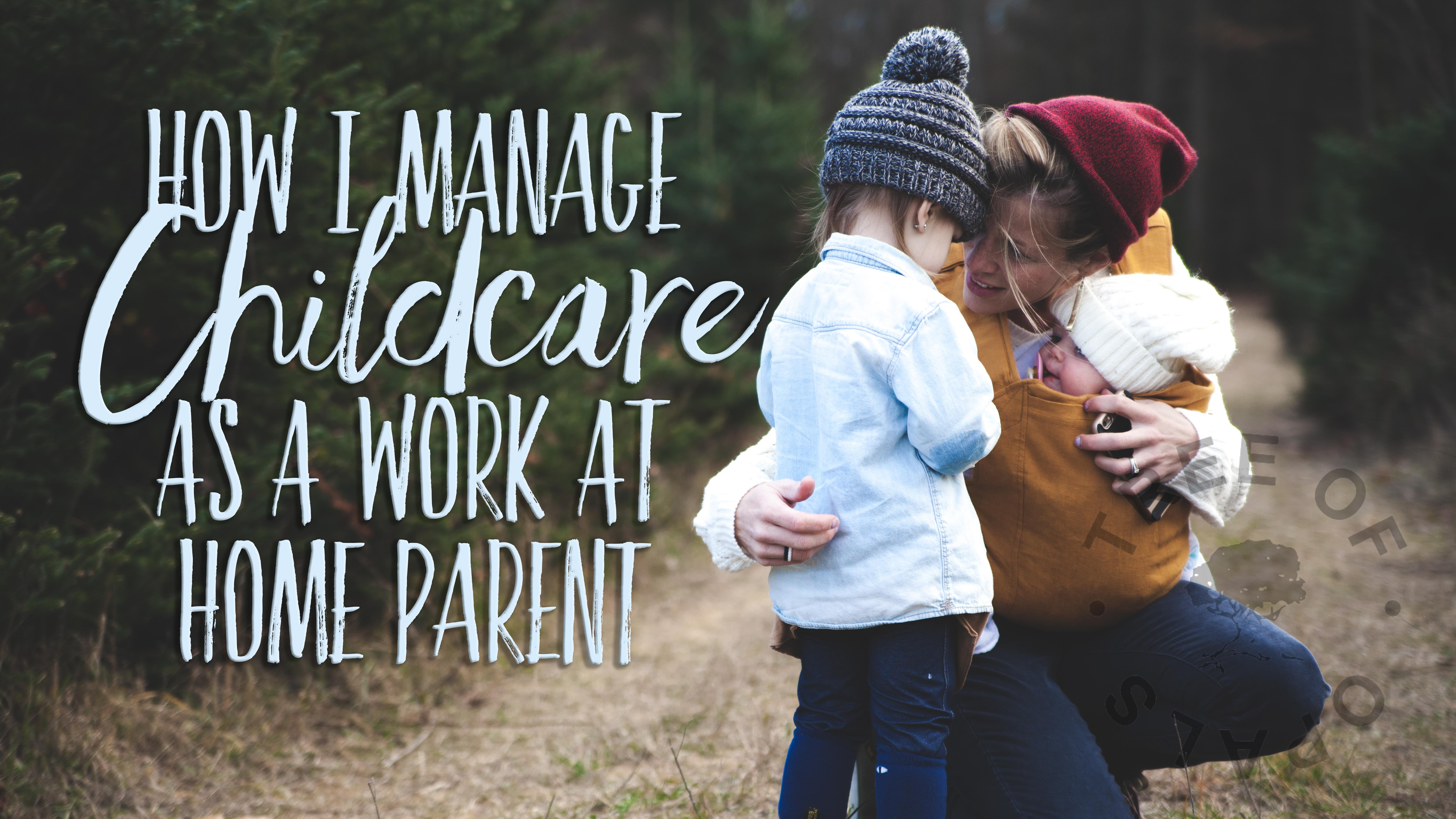 How I manage childcare as a work at home parent blog by Nikki Kamminga on Tree of Opals