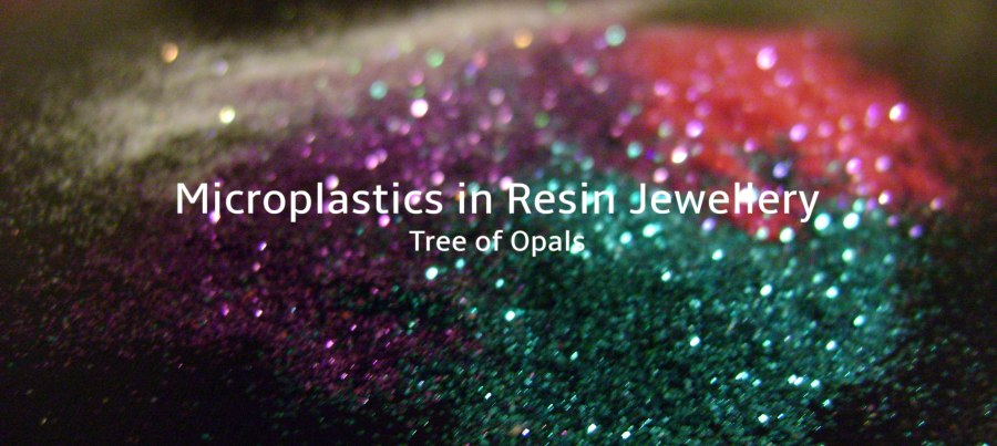microplastics in resin jewellery blog