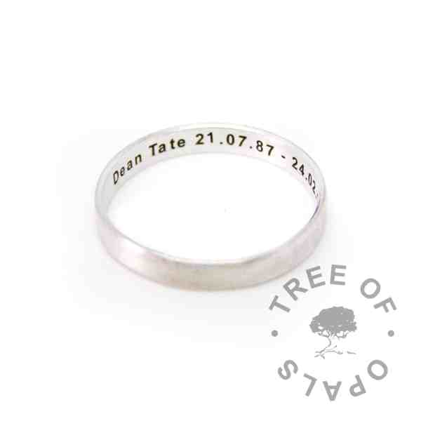 brushed band engraved silver stacking ring, 3mm wide silver totally handmade from scratch and engraved inside with a name and dates of birth and death
