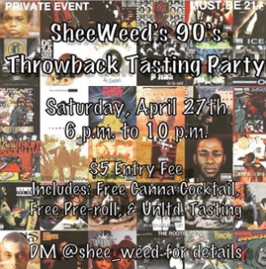SheeWeed's 90's Throwback Tasting Party