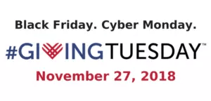 Black Friday. Cyber Monday. Giving Tuesday.