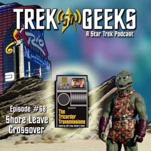 Tricorder Transmissions' Shore Leave Crossover