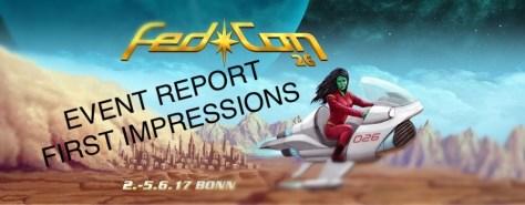 Fedcon first impressions