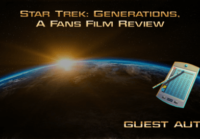 Star Trek: Generations,  A Fans Film Review