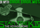 Error Error Mistakes- Star Trek IV: The Voyage Home