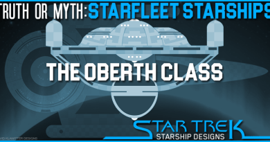 "Truth OR Myth? Starfleet Starships – ""The Oberth Class"""