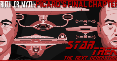 Truth OR Myth – Picard's Final Chapter