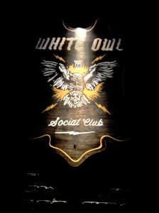 The White Owl Social Club with Tyler.