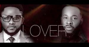 Audio + Lyrics Jimmy D Psalmist – Lover ft. Prospa Ochimana