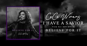 Audio + Lyrics CeCe Winans – I Have A Savior