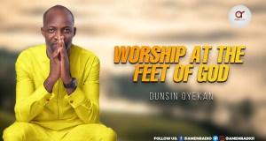 Audio Music Worship At The Feet of God - Dunsin Oyekan