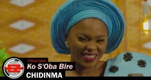 Music Video: CHIDINMA - Ko S'Oba Bire