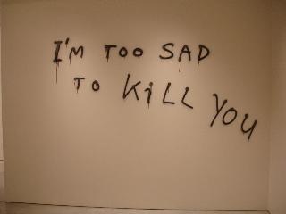I'm too sad to kill you at Mary Boone, New York