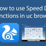 How to use Speed Dial Functions in Uc Browser