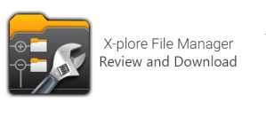 X-plore File Manager — App Review and Download