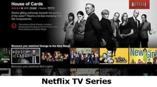 Netflix TV Series - How to Access the Netflix TV Series
