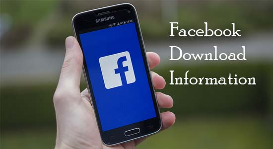 Astonishing and powerful Facebook Download Information for free