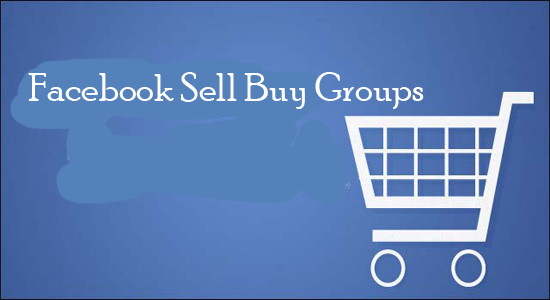 Facebook Sell Buy Groups