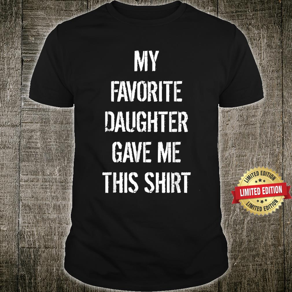 Daughter To Father Father's Day Shirt