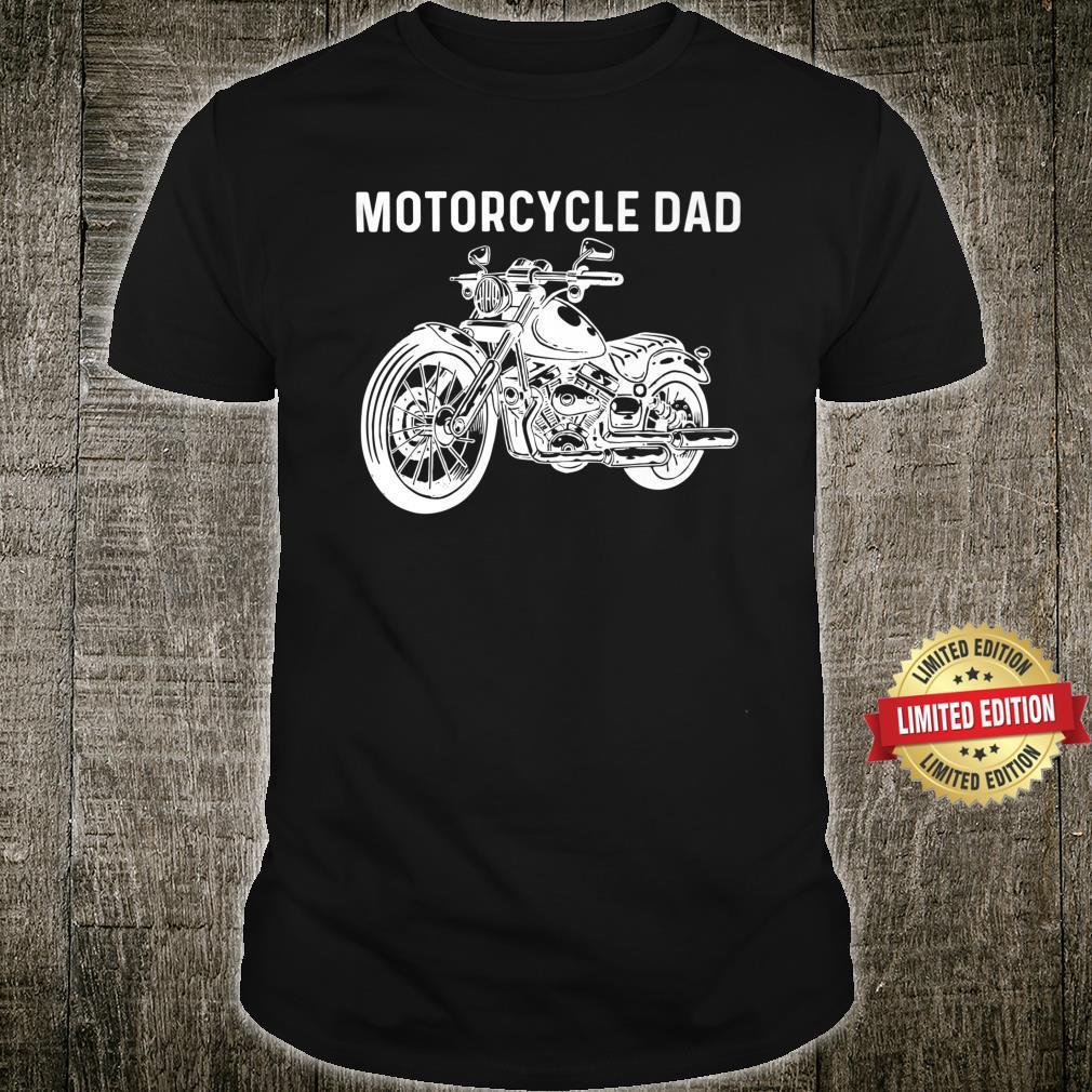 Motorcycle Art For Dad Papa Bike Rider Motorbike Ride Shirt