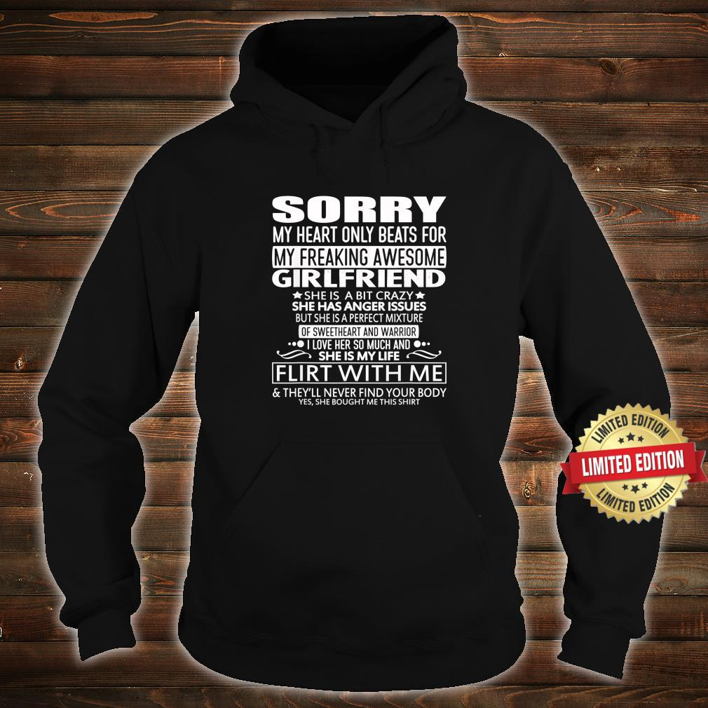 Sorry My Heart Only Beats for My Freaking Awesome Girlfriend Shirt hoodie