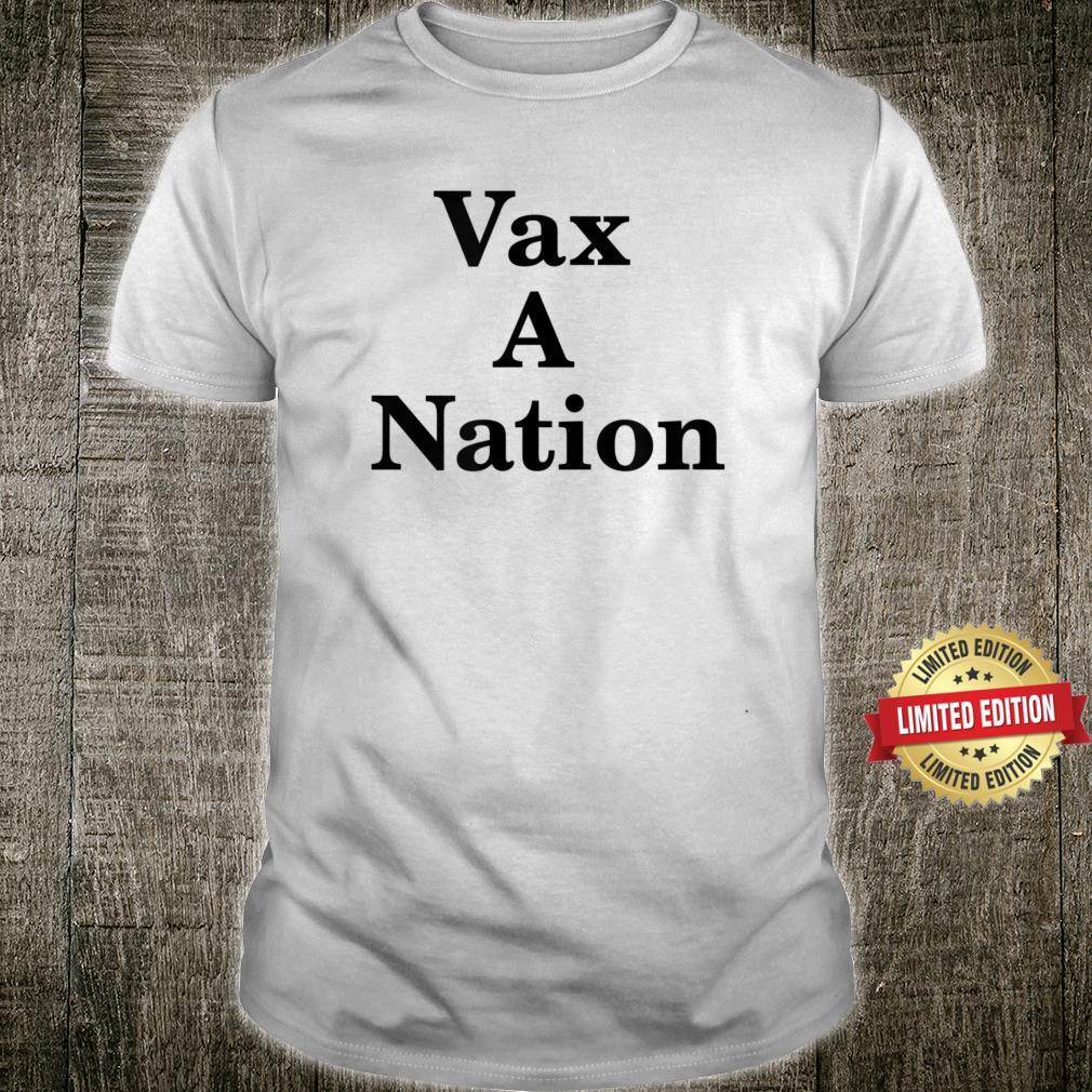 Vax A Nation Shirt