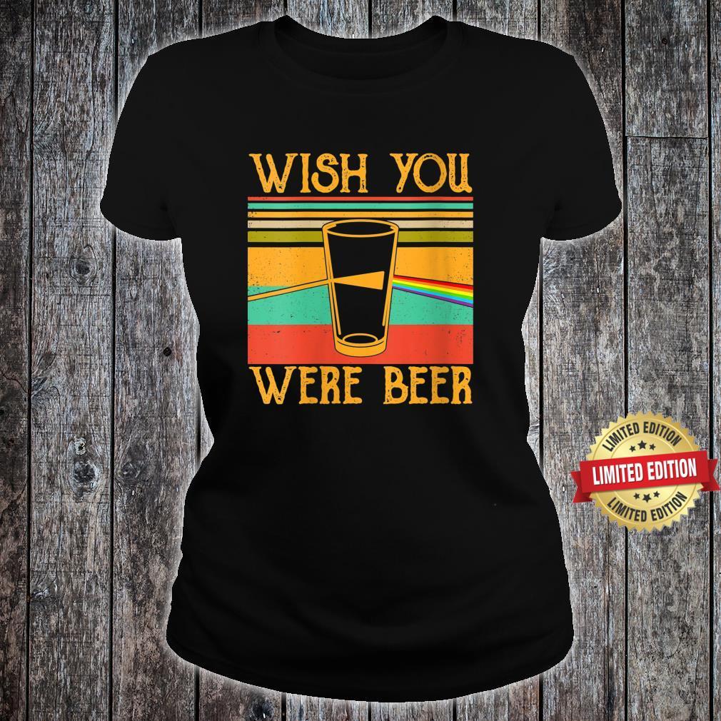 Wish You Were Beer Pink Rainbow Vintage, Beer Drinker Shirt ladies tee
