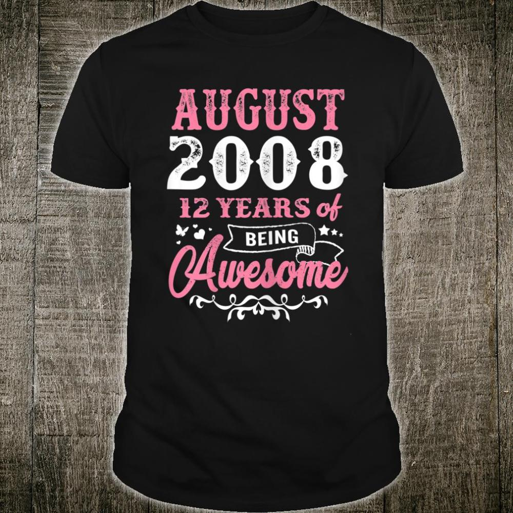 Queen 12th Birthday Gift Queens are born in August 2008 Shirt