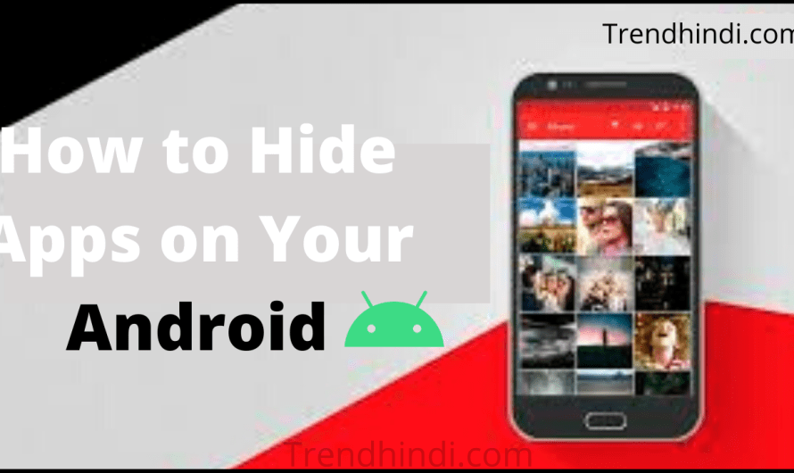 How to Hide Apps on Your Android Phone (Latest Methods)