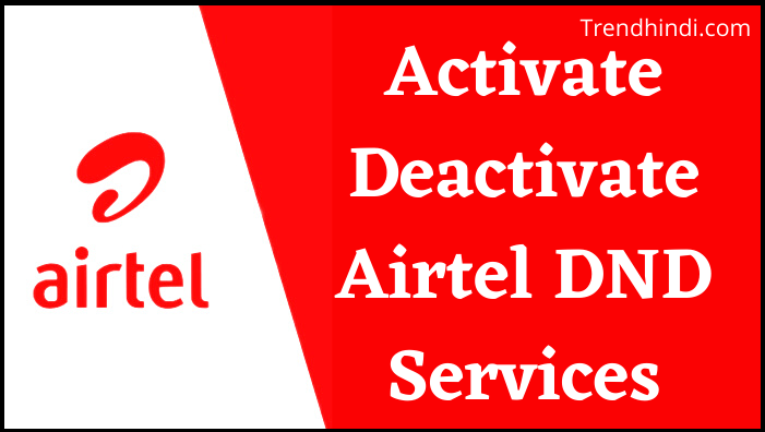 How To Activate Deactivate Airtel DND Services