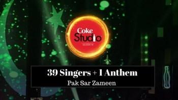 Watch: 39 singers, 1 Anthem. Coke Studio releases rendition of Pakistani National Anthem