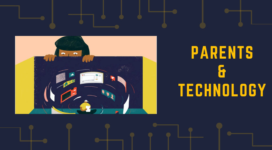 Parents & Technology