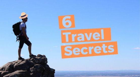 6 travel secrets