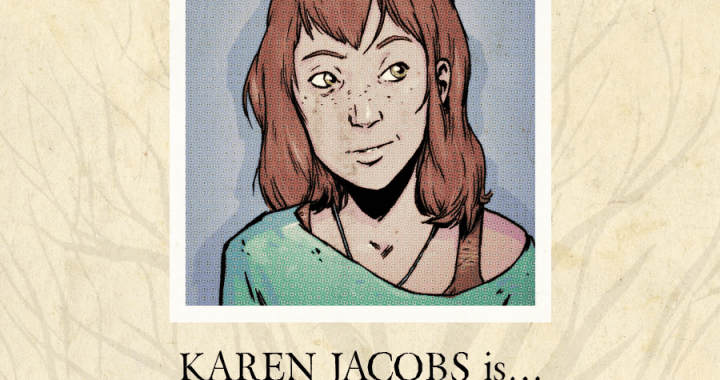 Karen Jacobs is…The Screw-Up