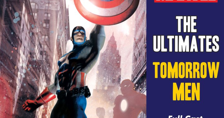 MARVEL'S THE ULTIMATES: TOMORROW MEN Now Available in GraphicAudio®