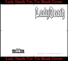 Lady Death Vet Tix Blank Cover