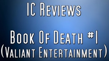IC Reviews – Book Of Death #1