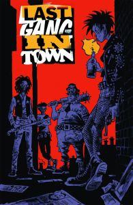 Last Gang In Town 1